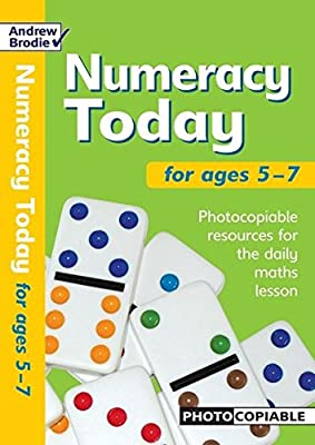 Numeracy Today for Ages 5-7: Photocopiable Resources for the Numeracy Hour (Numeracy Today) by Andrew Brodie Publications