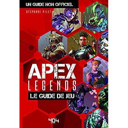 Apex Legends - Le guide de jeu