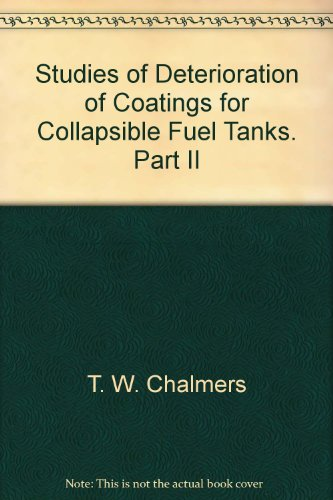 Studies of Deterioration of Coatings for Collapsible Fuel Tanks. Part II -