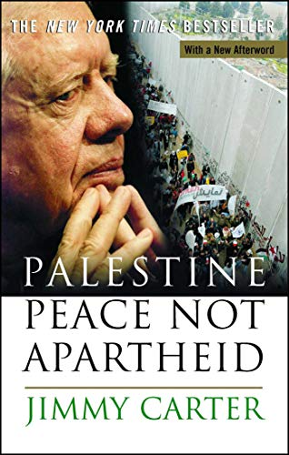 Palestine Peace Not Apartheid (English Edition) (Jimmy Carter Apartheid)