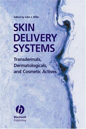 Skin Delivery Systems: Transdermals, Dermatologicals, and Cosmetic Actives (2006-05-29)