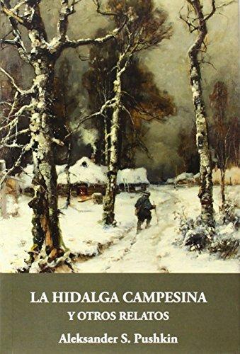 Hidalga campesina y otros relatos,La (Gálata) de Pushkin Aleksander S (8 jul 2014) Tapa blanda