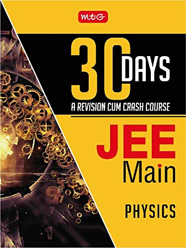 30 Days JEE Main Physics: 30 Days -  A Revision cum Crash Course