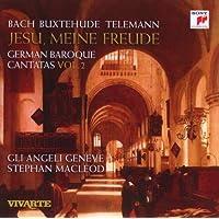 Jesu meine Freude - German Baroque Cantatas Vol. 2
