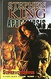 Apocalipsis 3 De Stephen King. Almas Supervivientes