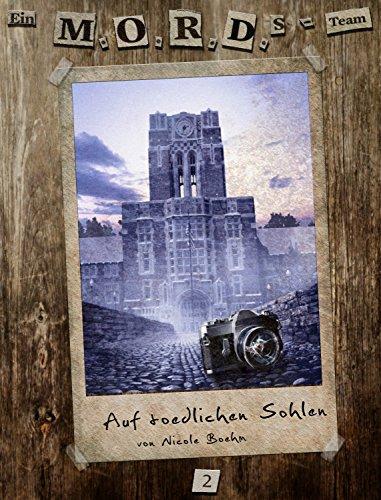 Buchseite und Rezensionen zu 'Ein MORDs-Team, Band 2: Auf tödlichen Sohlen (Jugendkrimi)' von Nicole Böhm