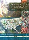 Practical Work in Geography Part - 1 Textbook for Class - 11  - 11096