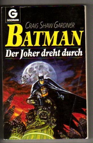 Batman I. Der Joker dreht durch.
