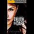 Truth Or Dare (English Edition)