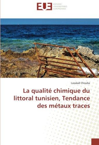 La qualité chimique du littoral tunisien, Tendance des métaux traces