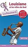 Telecharger Livres Guide du Routard Louisiane et villes du sud 2017 18 (PDF,EPUB,MOBI) gratuits en Francaise