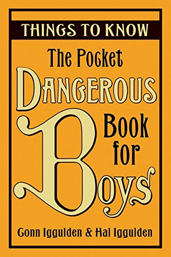 The Pocket Dangerous Book for Boys: Things to Know por Conn Iggulden