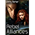 Rebel Alliances (Targon Tales Book 3) (English Edition)