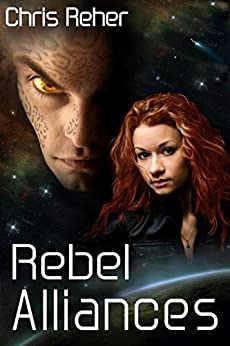 Rebel Alliances (Targon Tales Book 3) (English Edition) di [Reher, Chris]
