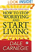 #3: How to Stop Worrying and Start Living