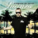 Songtexte von Lucenzo - Emigrante del mundo