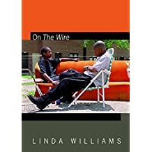 On The Wire (Spin Offs) by Linda Williams (2014-08-08)