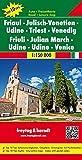Friaul - Julisch-Venetien - Udine - Triest - Venedig, Autokarte 1:150.000, Top 10 Tips, freytag & berndt Auto + Freizeitkarten - Freytag-Berndt und Artaria KG