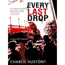 Every Last Drop: A Joe Pitt Novel