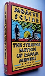 The Strange Nation of Rafael Mendes by Moacyr Scliar (1988-12-13)