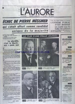 AURORE (L') [No 9208] du 10/04/1974 - ECHEC DE PIERRE MESSMER - LE FILM D'UNE FOLLE JOURNEE AVEC MESSMER - GISCARD -DAILLY - FAURE ET CHABAN - LES SPORTS - FOOT - LES CONFLITS SOCIAUX par Collectif