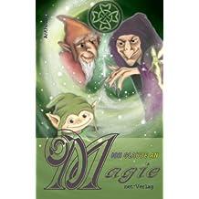 Ich glaube an Magie: Anthologie