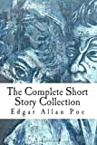 Edgar Allan Poe The Complete Short Story Collection