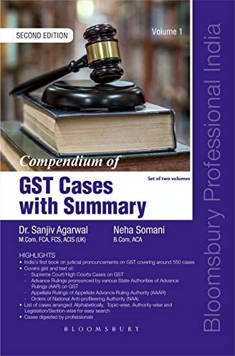 Compendium of GST Cases with Summary (2 Volumes)