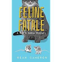 Feline Fatale (A British Comedy Private Investigator Series Book 2)