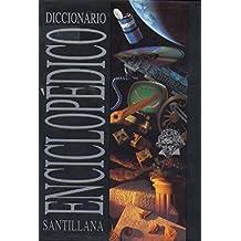 DICCIONARIO ENCICLOPEDICO SANTILLANA
