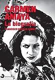 Image de Carmen Amaya: La biografía (Flamenco)