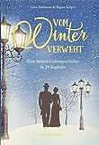 Vom Winter verweht: Eine heitere Liebesgeschichte in 24 Kapiteln (Edizione) -