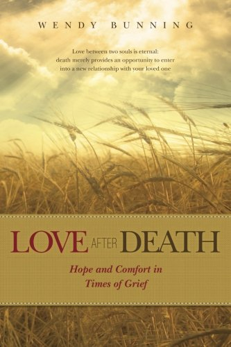 love-after-death-hope-and-comfort-in-times-of-grief