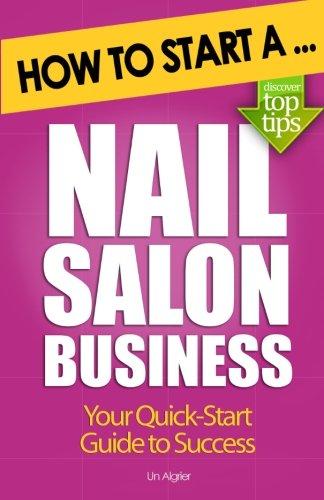 How to Start a Nail Salon Business por Una Algrier