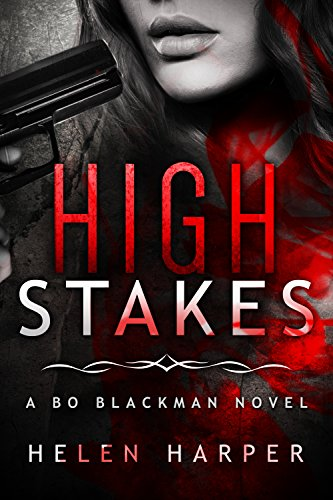 high-stakes-bo-blackman-book-3-english-edition