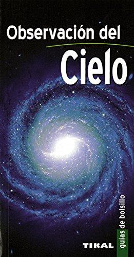 Observacion Del Cielo (Guias De Bolsillo) (Guías De Bolsillo) por P. Henarejos