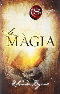 La màgia par Rhonda Byrne