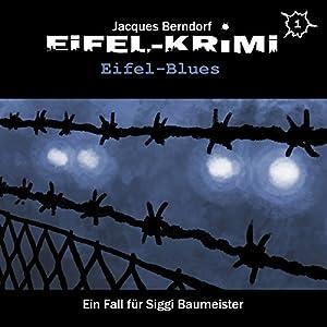 eifel-blues-eifel-krimi-ein-fall-fr-siggi-baumeister-hrspiel-1
