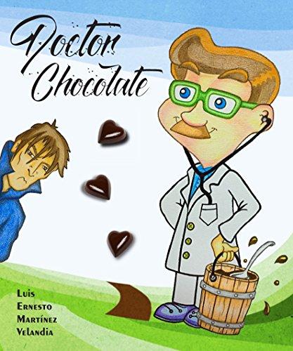 DOCTOR CHOCOLATE por Luis Ernesto Martínez Velandia