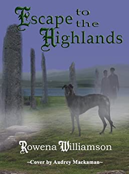 Escape to the Highlands (English Edition) di [Williamson, Rowena]