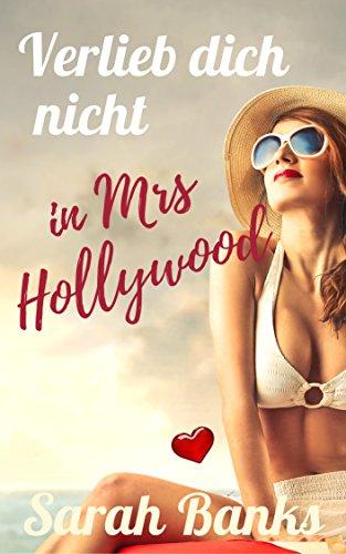 verlieb-dich-nicht-in-mrs-hollywood-liebesroman