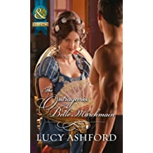 The Outrageous Belle Marchmain (Mills & Boon Historical)