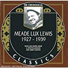 Meade Lux Lewis: The Chronological Classics, 1927-1939 by Meade Lux Lewis (1996-08-02)