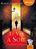 le ver ? soie livre audio 2 cd mp3 563 mo 611 mo