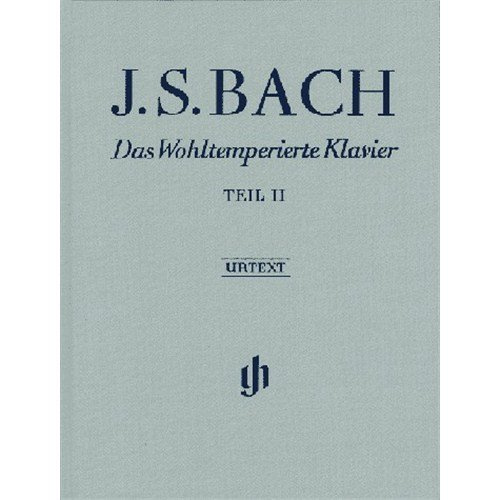 J S  BACH: DAS WOHLTEMPERIERTE KLAVIER   TEIL II  PARTITURAS PARA PIANO