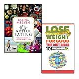 lose weight for good the diet bible and artful eating 2 books collection set - 101 lasting weight loss ideas for success, the psychology of lasting weight loss