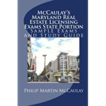 McCaulay's Maryland Real Estate Licensing Exams State Portion Sample Exams and Study Guide by Philip Martin McCaulay (2010-10-23)