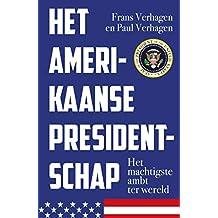 Het Amerikaanse presidentschap: Het machtigste ambt ter wereld