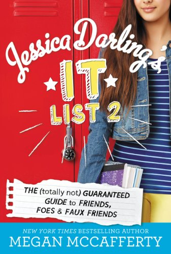 Jessica Darling's It List 2: The (Totally Not) Guaranteed Guide to Friends, Foes & Faux Friends (English Edition)