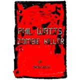 Phil Watts, Zombie Killer (English Edition)
